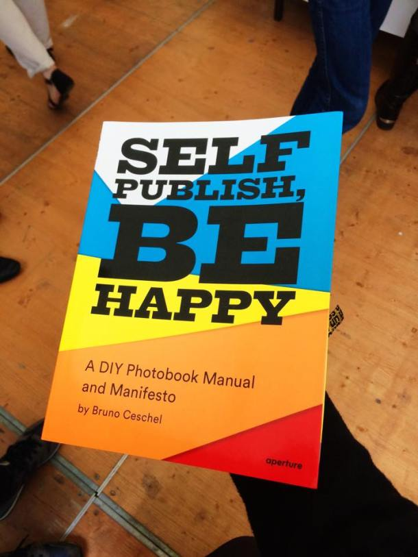 Bruno Ceschel - Self Publish, Be Happy A DIY MAnual and Manifesto